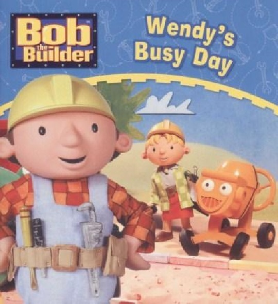 Bob the Builder : Wendy's Busy Day image