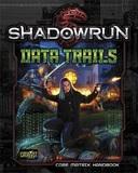Shadowrun RPG: Data Trails - Core Matrix Handbook