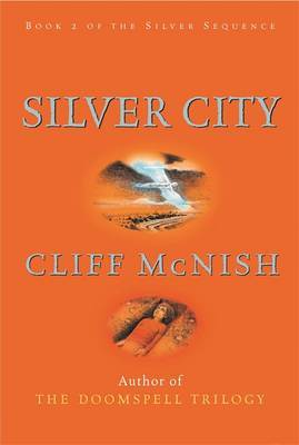 Silver City by Cliff McNish image