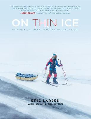 On Thin Ice by Eric Larsen