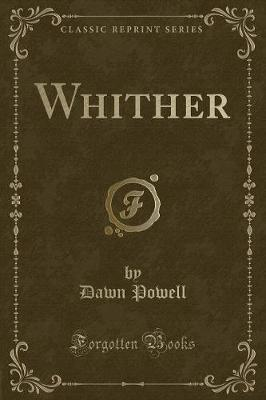 Whither (Classic Reprint) by Dawn Powell image