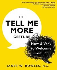 The Tell Me More Gesture by Janet W Rowles image