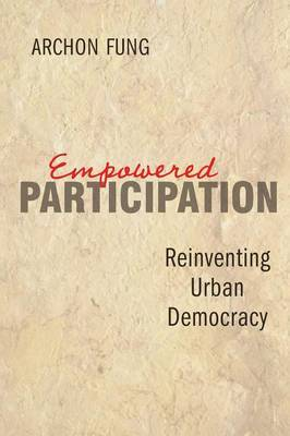 Empowered Participation by Archon Fung