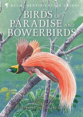 Birds of Paradise and Bowerbirds by Phil Gregory