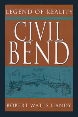 Civil Bend: Legend of Reality by Robert Watts Handy image