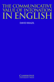 The Communicative Value of Intonation in English Book by David Brazil