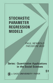 Stochastic Parameter Regression Models by Paul Newbold