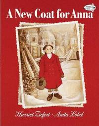A New Coat for Anna by Harriet Ziefert image