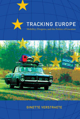 Tracking Europe by Ginette Verstraete