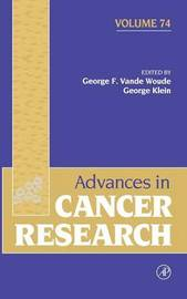 Advances in Cancer Research: Volume 74 image
