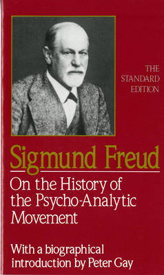 On the History of the Psycho-Analytic Movement by Sigmund Freud