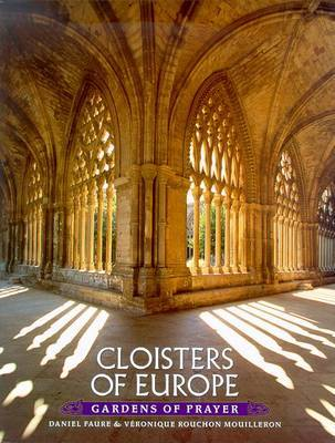 Cloisters of Europe by Daniel Faure