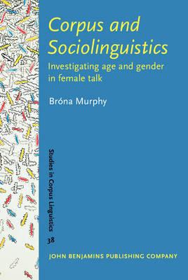Corpus and Sociolinguistics by Brona Murphy image