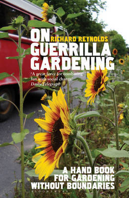 On Guerrilla Gardening by Richard Reynolds image
