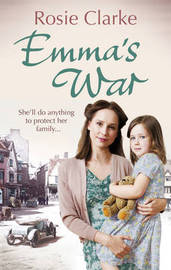 Emma's War by Rosie Clarke