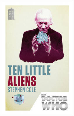 Doctor Who: Ten Little Aliens by Stephen Cole