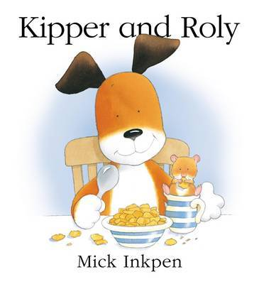 Kipper and Roly by Mick Inkpen image