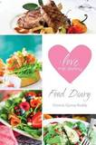 I Love Me Skinny Food Diary by Victoria Gjonaj-Roddy