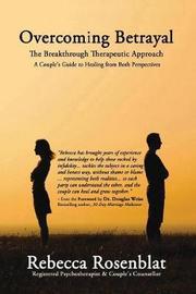 Overcoming Betrayal by Rebecca Rosenblat