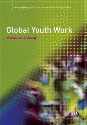 Global Youth Work by Momodou Sallah