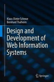 Design and Development of Web Information Systems by Klaus-Dieter Schewe