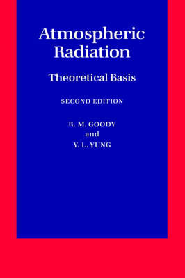 Atmospheric Radiation: Theoretical Basis by R.M. Goody image