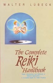 The Complete Reiki Handbook by Walter Lubeck image