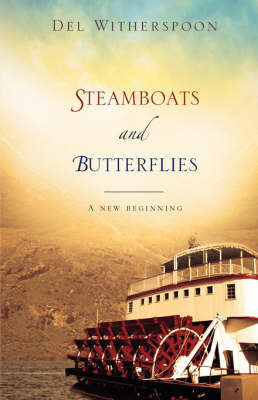 Steamboats and Butterflies by Del Witherspoon
