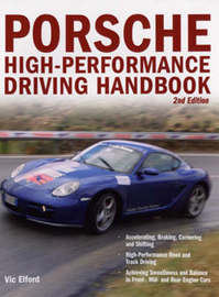 Porsche High-Performance Driving Handbook by Vic Elford