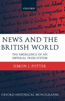 News and the British World by Simon J. Potter