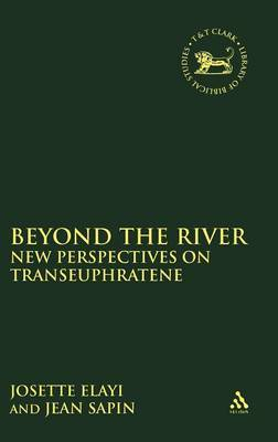 Beyond the River by Josette Elayi