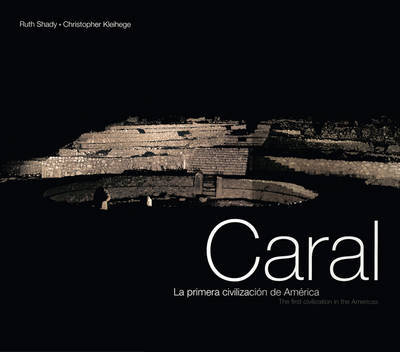 Caral - The First Civilization in the Americas by Ruth Shady image