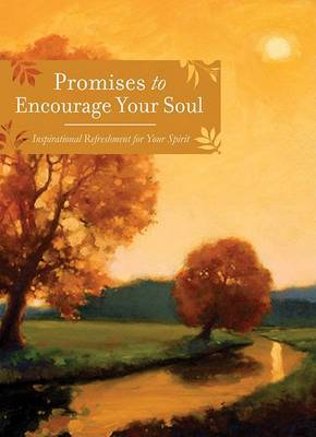 Promises to Encourage Your Soul by Barbour Publishing, Inc.