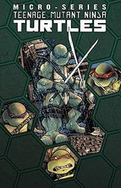 Teenage Mutant Ninja Turtles Micro Series Volume 1 by Brian Lynch