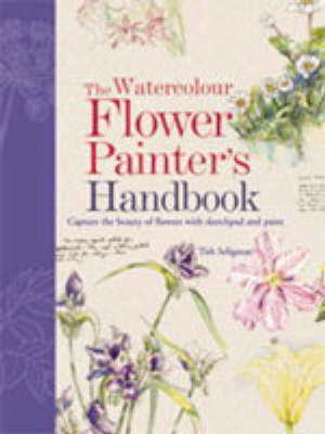 Watercolour Flower Painter's Handbook by Patricia Seligman