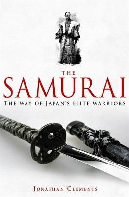 A Brief History of the Samurai by Jonathan Clements image