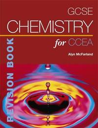 GCSE Chemistry for CCEA Revision Book by Alyn G. Mcfarland image
