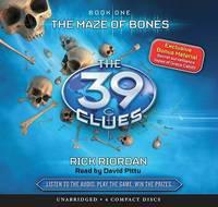 The Maze of Bones - Audio (39 Clues #1) by Rick Riordan