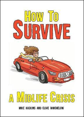 How to Survive a Midlife Crisis by Mike Haskins image
