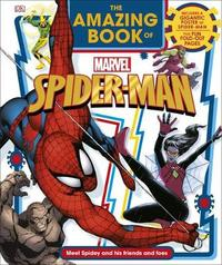 The Amazing Book of Marvel Spider-Man by DK