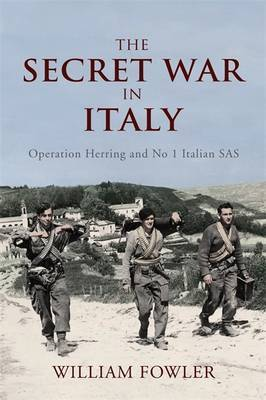 The Secret War in Italy by Will Fowler