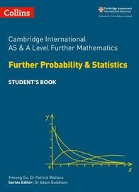 Cambridge International AS & A Level Further Mathematics Further Probability and Statistics Student's Book by Collins image
