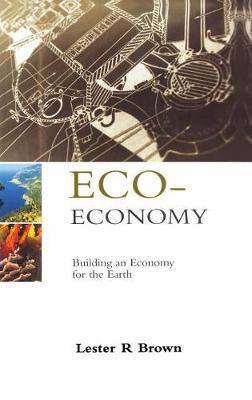Eco-Economy by Lester R. Brown image