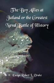 The Boy Allies at Jutland by Ensign Robert L. Drake image