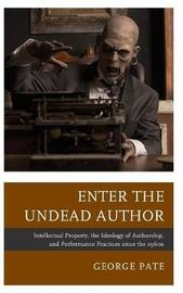 Enter the Undead Author by George Pate