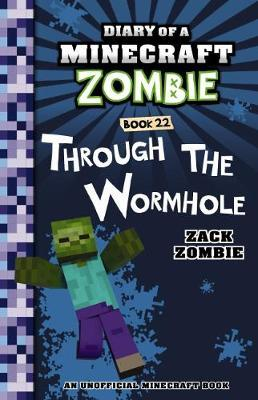 Diary of a Minecraft Zombie #22: Through the Wormhole by Zack Zombie image