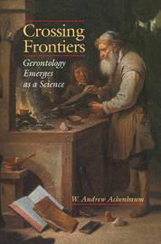 Crossing Frontiers by W. Andrew Achenbaum