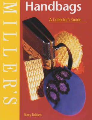 Miller's Handbags: A Collector's Guide by Tracy Tolkien image