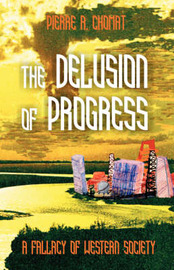 The Delusion of Progress by Pierre Chomat
