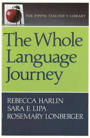 The Whole Language Journey by Rebecca Harlin image